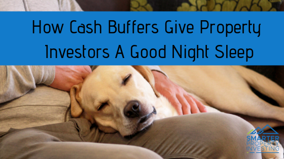 How Cash Buffers Give Property Investors A Good Night Sleep